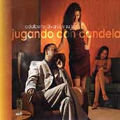 Adalberto Alvarez: Jugando con Candela (Playing with Fire)