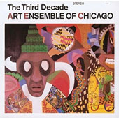 The Art Ensemble of Chicago: The Third Decade