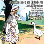 André Kostelanetz & His Orchestra: Carnival of the Animals: Saint-Saens