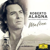 'Malèna' - Mainstream and popular classical hits, as well as brand-new songs in a tribute by Alagna to his daughter, Malèna / Roberto Alagna	, tenor, Avi Avital, mandolin; Nemanja Radulovic, violin