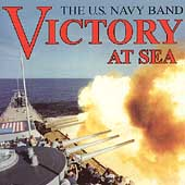 Victory at Sea / U.S. Navy Band