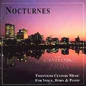 Nocturnes - 20th Century Music for Voice, Horn and Piano
