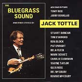 Jack Tottle: The Bluegrass Sound *