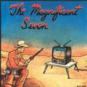 Magnificent Seven (Netherlands): The Magnificent Seven: The Best of the Worst