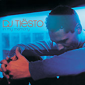 DJ Tiësto: In My Memory