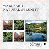 Various Artists: Serenity Series: Wabi Sabi - Natural Serenity