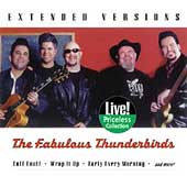 The Fabulous Thunderbirds: Extended Versions (Collectables)