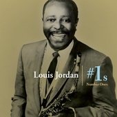 Louis Jordan: Number Ones