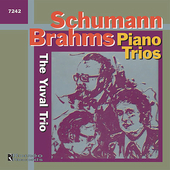 Schumann, Brahms: Piano Trios / Yuval Trio