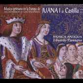 Music of the Court in the Europe of Juana I of Castile / Eduardo Paniagua