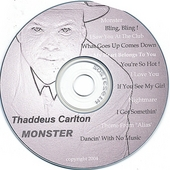 Thaddeus Carlton: Monster