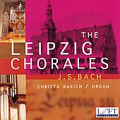 Bach: The Liepzig Chorales / Christa Rakich