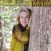 Grace Griffith: My Life