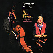 Ray Bryant/Carmen McRae: Complete Recordings: Carmen McRae & Ray Bryant