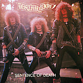 Destruction: Infernal Overkill/Sentence of Death