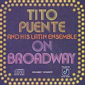 Tito Puente: On Broadway