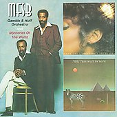 MFSB (Group): MFSB & Gamble Huff Orchestra/Mysteries of the World