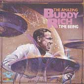 Buddy Rich: Time Being