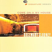 Rosemary Clooney: Come on-a My House: The Very Best of Rosemary Clooney [Remaster]