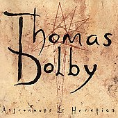 Thomas Dolby: Astronauts & Heretics [Remaster]