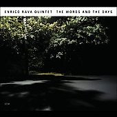Enrico Rava/Enrico Rava Quintet: The Words and the Days