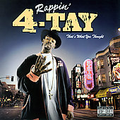 Rappin' 4-Tay: That's What You Thought [PA]