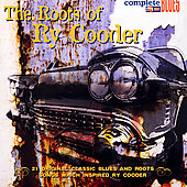 Various Artists: The Roots Of Ry Cooder