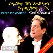 Bruckner: Symphony no 9  - with Finale by Peter Jan Marthe