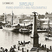 Sibelius: Piano Quintets, Melodramas / Groop, P&#246;ysti, et al