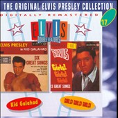 Elvis Presley: Kid Galahad/Girls! Girls! Girls!