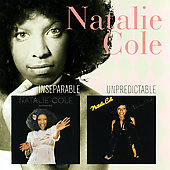 Natalie Cole: Inseparable/Unpredictable
