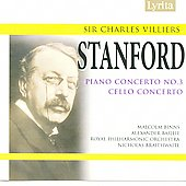 Stanford: Piano Concerto no 3, Cello Concerto