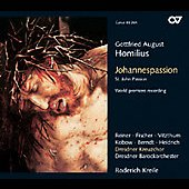 Gottfried August Homilius: St. John Passion / Kreile, et al