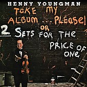 Henny Youngman: Take My Album Please (Or Two Sets for the Price of One)