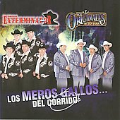 Exterminador: Los Meros Gallos del Corrido