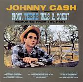 Johnny Cash: Now, There Was a Song!