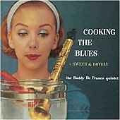 Buddy DeFranco: Cooking the Blues/Sweet & Lovely