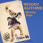 Woody Guthrie: Nursery Days