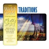 Various Artists: The Welsh Gold Collection: Traditions
