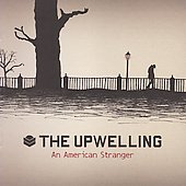 The Upwelling: An American Stranger *