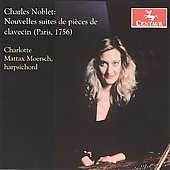 Charles Noblet: Nouvelles Suites de Pi&#232;ces de Clavecin