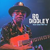 Bo Diddley: Have Guitar Will Tour