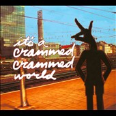 Various Artists: It's a Crammed Crammed World [Digipak]