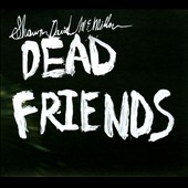 Shawn David McMillen: Dead Friends [Digipak] *