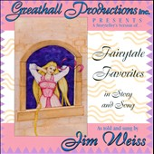 Jim Weiss: Fairytale Favorites in Story and Song: As Told and Sung by