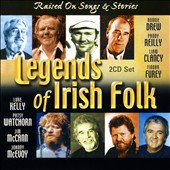 Various Artists: Legends of Irish Folk: Raised on Songs & Stories