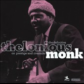 Thelonious Monk: The Definitive Thelonious Monk on Prestige and Riverside