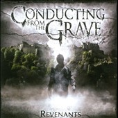 Conducting from the Grave: Revenants *