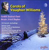 Christmas Carols of Vaughan Williams / Cardiff Festival Choir