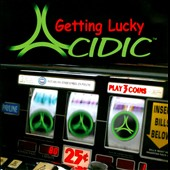 Acidic: Getting Lucky